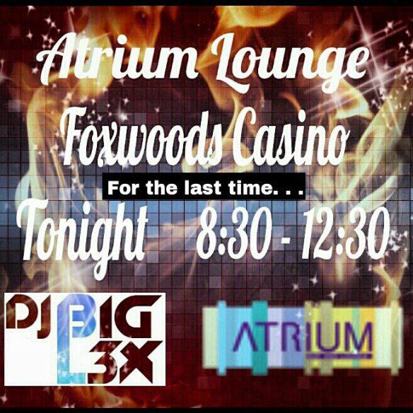#AtriumBarLounge #THURSDAYS @djbigl3x #FoxwoodsCasinoCT